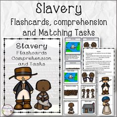 Slavery Flashcards, Comprehension, and Tasks