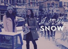 I smell snow - #Lorelai #GilmoreGirls