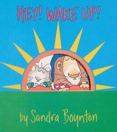 Hey! Wake Up! by Sandra Boynton