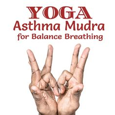 Asthma Mudra can cure your breathing disorders like asthma. Here are meaning, steps, benefits and limitations of asthma mudra yoga pose with image. Asthma Relief, Asthma Symptoms, Allergy Symptoms, Reiki, Natural Asthma Remedies, Acupressure Points, Medical Prescription, Reflexology, Massage