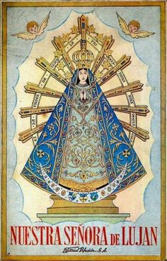 Nuestra Señora de Lujan The cover of a book about the devotion of Our Lady of Lujan, the patroness of Argentina.
