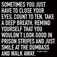 Just walk away.... Great Quotes, Quotes To Live By, Inspirational Quotes, Leadership Quotes, Rebel Quotes, Funny Kid Memes, Hilarious Quotes, Funny Sassy Quotes, Funny Holiday Quotes