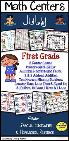 First Grade July Themed Math Centers & Games to Practice Addition & Subtraction Facts; 2 & 3 Addend Addition; Ten Frames; Missing Numbers; Greater Than, Less Than & Equal To;  & 10 More, 10 Less, 1 More & 1 Less.  Resource includes 8 Center Games.  Kids have some monthly fun while learning a variety of mathematical skills!