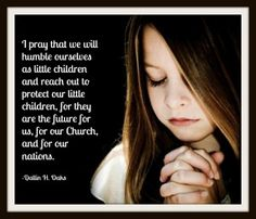 lds children praying | Child praying and quote about prayer from Dallin H. Oaks