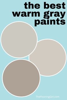 What are the best warm grays and greiges when it comes to paint colors? Gray is currently the most popular paint color. Best Greige Paint Color, Warm Gray Paint, Neutral Paint Colors, Exterior Paint Colors, Warm Grey, Warm Colors, Most Popular Paint Colors, Best Paint Colors, Paint Colors For Home