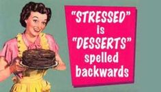 I now understand why I bake when stressed out....lol