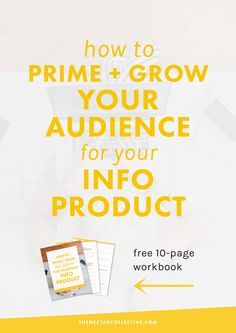 How to Prime and Grow Your Audience for Your First Info Product (#InfoProductBiz Series) | Want to launch your first digital product, like an ebook or ecourse? This 4-part series shows you EXACTLY what you need to do and even includes a free workbook!