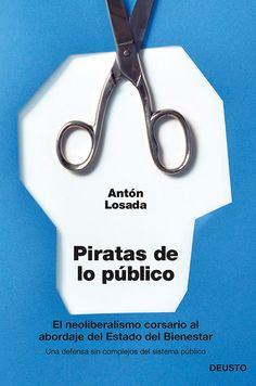 Piratas de lo público. Deusto Diseño: Javier Jaén 2013