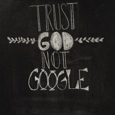 Amen!!  If I went to The Lord like I go to Google I would have so much more peace!