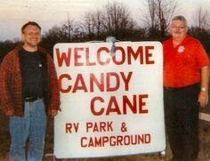 Bill will take GREAT care of you at Candycane RV Park in Steelville, MO