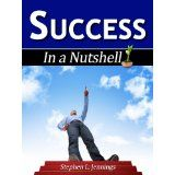 Success (In a Nutshell) (Kindle Edition)By Stephen L. Jennings