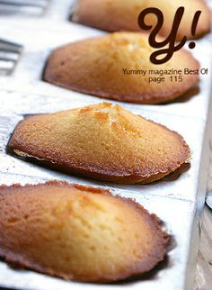 Madeleines tièdes au miel, par Steph à table, page 115 du Best Of Yummy Magazine