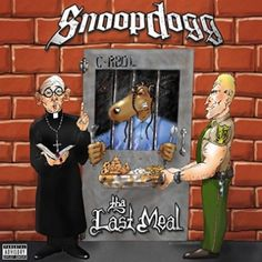 Today in Hip Hop History:Snoop Doggs fifth album The Last Meal. Today in Hip Hop History: Snoop Doggs fifth album The Last Meal was released December 19 2000 Rap Albums, Hip Hop Albums, Music Albums, Suga Free, Rap Album Covers, Nate Dogg, Master P, Gangster Rap, The Last Meal