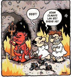 - Şşşt! + Adam olmayız lan biz! Ehehe he! #karikatür #mizah #matrak #komik #espri #şaka #gırgır #komiksözler