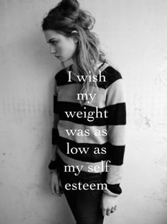 skinny thin eating disorder thinspo thinspiration anorexia bulimia ana ed mia self-harm anorexic starving binge Estilo Grunge, Self Image, Depression Quotes, Depression Kills, Low Self Esteem, Thinspiration, Body Image, Sad Quotes, Qoutes