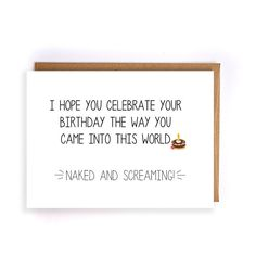 "funny birthday card for husband ""I hope you celebrate your birthday the way you came into this world"" handmade cards, sarcastic cards GC137 by NirvanaDesignsGifts on Etsy"