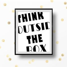 Think Outside the Box Print Typography Print by TheLilPrintables