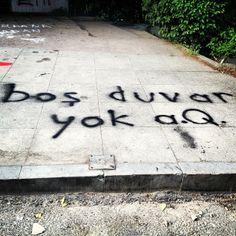 ''There is no empty wall, dammit'' #occupygezi #turkey #occupytaksim #direngeziparkı #occupyturkey #Chapulling #direngezi