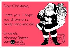 Mommy Rotten's Anti-Christmas: Surviving the Hell That is Christmas: A Guide
