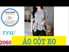 Cắt May Áo Cột Eo - 2060 - YouTube Sewing Hacks, Sewing Tutorials, Sewing Diy, Blouse Patterns, Sewing Patterns, Sewing Online, Saree Gown, Short Tops, Palazzo Pants