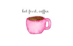 But first coffee desktop wallpaper- click image to download