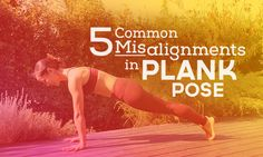 Does your Plank Pose feel shaky and unstable? Here are 5 common misalignments in Plank Pose and how to fix them! You'll be feeling stable in no time.