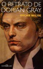 O Retrato de Dorian Gray - Col. A Obra-Prima de Cada Autor - 2ª Ed. 2014