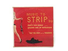 Music to Strip By Burlesque Vinyl LP Fun Party Songs Golden Age Burlesque Bald Bill Hagan & His Trocaderons