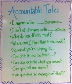 Accountable talk anchor- trying to get my kiddos to think deeper during discussions Teaching Strategies, Teaching Tips, Teaching Reading, Partner Reading, Guided Reading, Too Cool For School, Middle School, School Stuff, High School