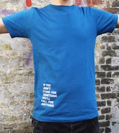 """T-shirt by Flensted Flensted. """"If you don't stand for something you'll fall for anything"""". #fashion #tshirt"""