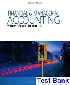 Solutions manual for financial management theory practice 14th test bank for financial and managerial accounting 13th edition by warren fandeluxe