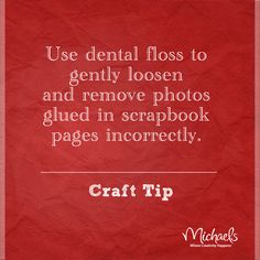 "Remove photos from scrapbook page tip. Pinner said: ""I have also read that floss can remove photos from old magnetic photo albums."""