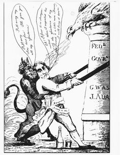 Pro-Federalist / anti-Jefferson cartoon, ca. Election of w/ the help of the devil (and a dash of brandy) TJ will tear down the Federal Government created by Washington and Adams. Election Cartoons, Political Cartoons, Michael Kaplan, American Revolutionary War, Thomas Jefferson, Revolutionaries, Satire, Caricature, Social Studies