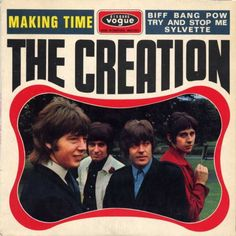 "CREATION ""MAKING TIME"" ORIG FR EP 1966 FREAKBEAT MONSTER Love this one. They seem like a combo of the Who, Kinks and Yardbirds rolled into one"