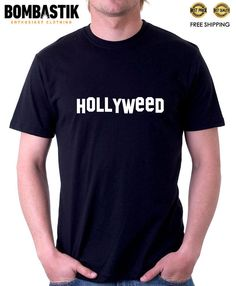 R 0466 HOLLYWEED T-shirt Tee Hollywood Weed Funny Thug Life Camiseta Cinema Top #Bombastik #PersonalizedTee