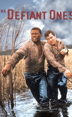 The Defiant Ones (1958) original directed by Stanley Kramer and with Tony Curtis and Sydney Poitier