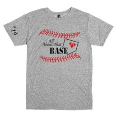 Funny t shirt.  All about that base.  by PinkPigPrinting on Etsy