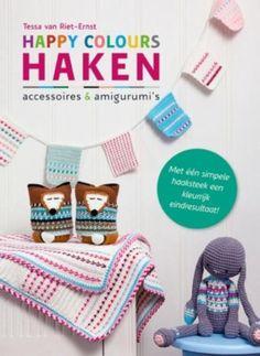 Accessoires en amigurumi's om zelf te haken In Happy colours haken laat bestsellerauteur Tessa van Riet-Ernst zien hoe je met een simpele haaksteek kleurrijke amigurumi's & accessoi…