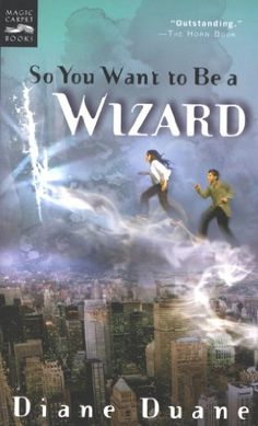 baaf1a1610 So You Want to Be a Wizard (Young Wizards Series Book 1)
