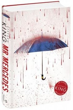 Mr. Mercedes (Bill Hodges Trilogy, #1) by Stephen King — Reviews, Discussion, Bookclubs, Lists