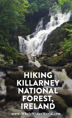 Hiking killarney national park in Ireland | Whole Widen World travel blog