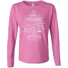 19th Birthday Gift awesome T-Shirt Limited since 1998 Edition Ladies' Long Sleeve Cotton TShirt