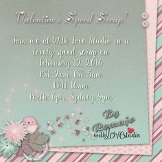 Announcing: February's Lovely Valentine's Speed Scrap - digital scrapbooking challenge from With Love Studio.