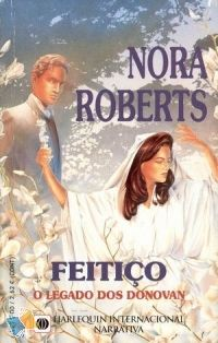 Romance de Bolso : Feitiço - Nora Roberts - Harlequin Internacional Narrativa Nº 1