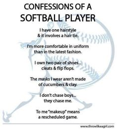 Confessions of a softball player! Softball Chants, Softball Workouts, Softball Drills, Softball Players, Girls Softball, Fastpitch Softball, Softball Stuff, Softball Clothes, Softball Uniforms