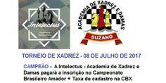 <Torneio de Xadrez<br /> Data: 08/07/2017 - Início 14:00 horas<br /> 6 rodadas 20 x 20 min.<br /> Taxa de inscrição: R$ 30,00<br /... Torneio de Xadrez - Eventos em Suzano - Brasil - July 8, 2017, 2:00 pm