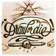 draw or die!!!!