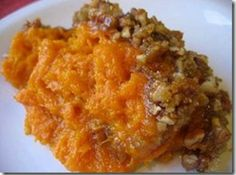 Praline-Sweet Potato Casserole Recipe.  Wonderful holiday recipe!