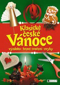 Klasické české Vánoce – výzdoba, hravé tvoření, zvyky (Fragment)