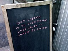 coffee chalkboard signs the hipster deriding coffee shop Coffee Chalkboard, Chalkboard Signs, Chalkboard Ideas, Latte Art, Cafe Industrial, Coffee Shop Signs, My Coffee Shop, Coffee Club, Sidewalk Signs